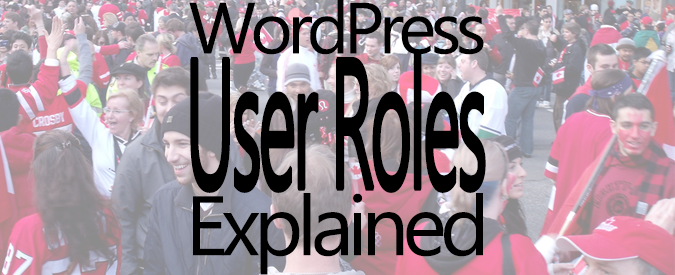 WordPress Users Roles Explained – What Are They And Why Are They Important-Feature