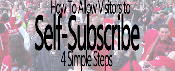 How To Allow Visitors To Self-Subscribe To Your WordPress Site - Feature and Banner
