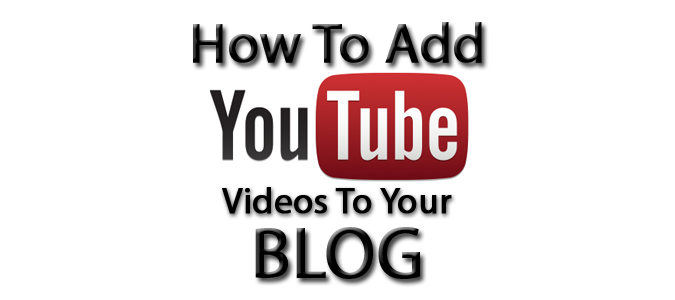 How To Add YouTube Videos To Your WordPress Blog Posts And Pages - Banner