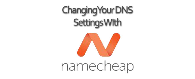 Changing-Your-DNS-Settings-With-Namecheap-Domain-Names-Banner