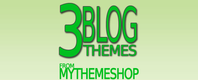 Three-Awesome-New-Blog-Themes-From-MyThemeShop-Feature
